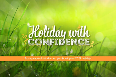 Holiday with confidence guarantee 2021